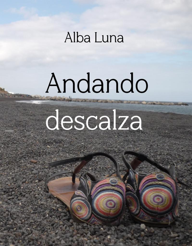 Libro de viajes de Alba Luna, Andando descalza por Asia